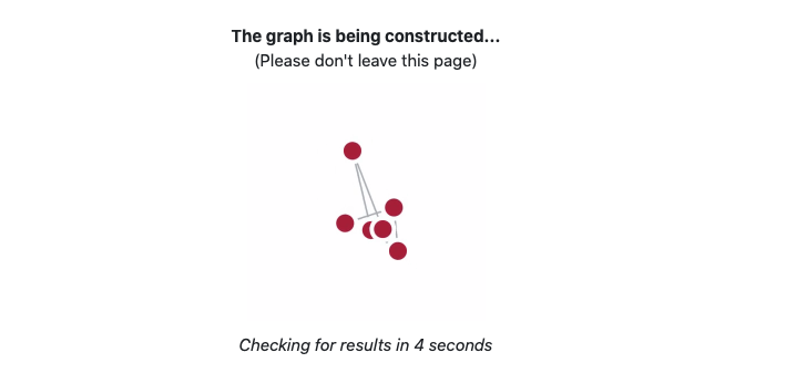Screenshot of graph construction waiting page.